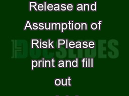 Jumping World Inc TX Participant Agreement Release and Assumption of Risk Please print and fill out completely or complete electronically at www
