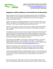 Regulation Instills Confidence in Our Health Care ProfessionalsWhat co