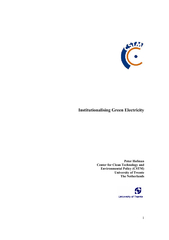 Institutionalising Green Electricity Peter Hofman Center for Clean Tec