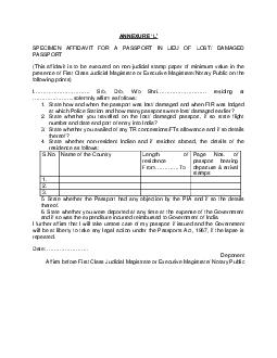 SPECIMEN AFFIDAVIT FOR A PASSPORT IN LIEU OF LOST DAMAGED PASSPORT This affidavit is to be executed on non judicial stamp paper of minimum value in the presence of First Class Judicial Magistrate or