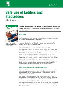 Health and Safety Executive Page  of  Introduction This guidance is for employers on the simple sensible precautions they should take to keep people safe when using ladders and stepladders in the work