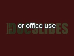or office use