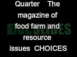 CHOICES nd Quarter    The magazine of food farm and resource issues  CHOICES