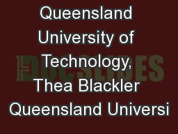 Queensland University of Technology, Thea Blackler Queensland Universi