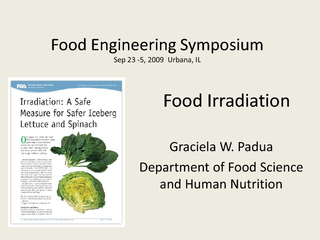 Food IrradiationGraciela W. PaduaDepartment of Food Science and Human