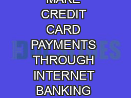 HOW TO MAKE CREDIT CARD PAYMENTS THROUGH INTERNET BANKING