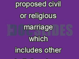 Page   LEAFLET RM MARRIAGE IN SCOTLAND By law both parties to a proposed civil or religious marriage which includes other belief systems are required to submit marriage notice forms to the registrar