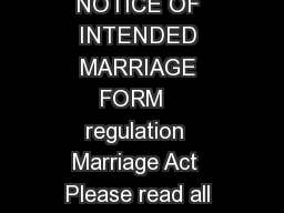 AG page  of  Notice of Intended Marriage Form  Commonwealth of Australia NOTICE OF INTENDED MARRIAGE FORM   regulation  Marriage Act  Please read all NOTES following on page  and complete this form in