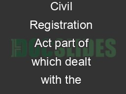 In  the Oireachtas passed the Civil Registration Act part of which dealt with the Registration of Marriages PowerPoint PPT Presentation