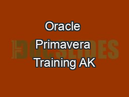 Oracle Primavera Training AK