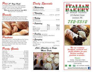Lewiston, MEwww.theitalianbakery.bizGift Certicates AvailableTuesday