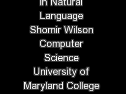 Distinguishing Use and Mention in Natural Language Shomir Wilson Computer Science University of Maryland College Park MD  USA shomirumd