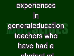 the experiences in generaleducation teachers who have had a student wi
