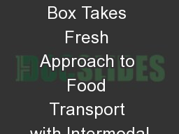 Jack in the Box Takes Fresh Approach to Food Transport with Intermodal