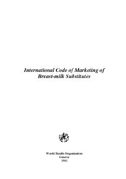 International Code of Marketing of Breastmilk Substitutes World Health Organization Geneva  ISBN     World Health Organization  Publications of the World Health Organization enjoy copyright protection