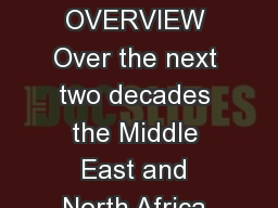 Cr eating  Million Jobs for a FastGrowing Work Force OVERVIEW Over the next two decades the Middle East and North Africa MENA region faces an unprecedented challenge