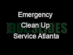 Emergency Clean Up Service Atlanta