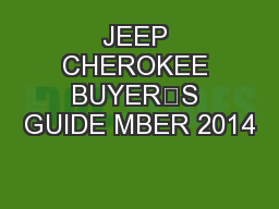 JEEP CHEROKEE BUYER'S GUIDE MBER 2014