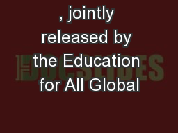 , jointly released by the Education for All Global