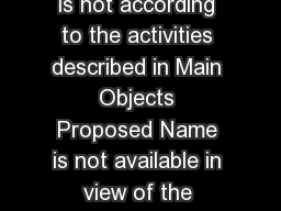 Common Reasons for Rejection Proposed name is not according to the activities described in Main Objects Proposed Name is not available in view of the existence of identical or closely resembling compa