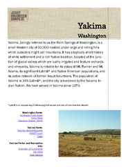 Yakima, jokingly referred to as the Palm Springs of Washington, is a
