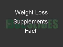 Weight Loss Supplements Fact