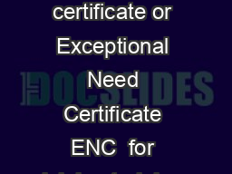 INSTRUCTIONS FOR Candidates applying for Statement of Need  SON  certificate or Exceptional Need Certificate ENC  for joining training programmecourse in medical specialities in medical institutions o