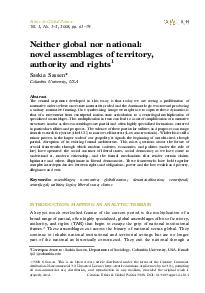 Neither global nor national novel assemblages of territory authority and rights Saskia Sassen Columbia University USA Abstract The central argument developed in this essay is that today we are seeing