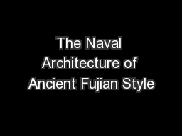The Naval Architecture of Ancient Fujian Style
