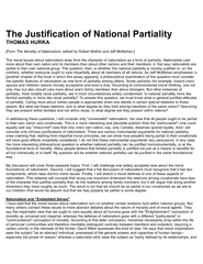The moral issues about nationalism arise from the character of nationa