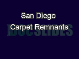 San Diego Carpet Remnants PDF document - DocSlides