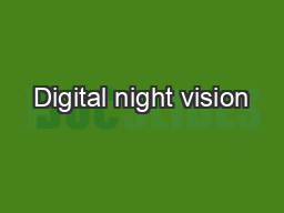 Digital night vision PDF document - DocSlides