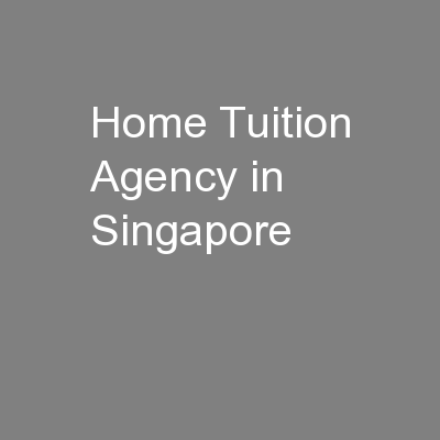 Home Tuition Agency in Singapore