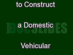 Application for Approval to Construct a Domestic Vehicular Crossing  .
