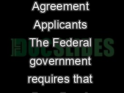 Obtaining a DUNS Number A Guide for Federal Grant and Cooperative Agreement Applicants The Federal government requires that all applicants for Federal grants and cooperative agreements with the except