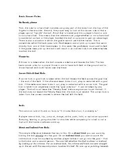 Basic Soccer RulesNo Hands, pleaseFirst, the rule for a hand ball incl