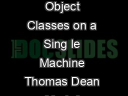 Fast Accurate Detection of  Object Classes on a Sing le Machine Thomas Dean Mark A