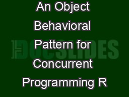 Active Object An Object Behavioral Pattern for Concurrent Programming R