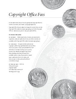For detailed information on fees charged by the Copyright Ofce for services it provides see Circular  Copyright Ofce Fees Copyright Ofce fees are subject to change