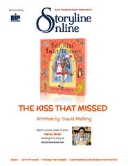 PAGE 1     ACTIVITY GUIDE    THE KISS THAT MISSED