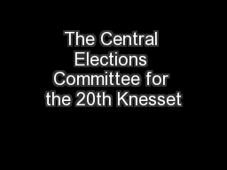 The Central Elections Committee for the 20th Knesset