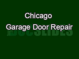 Chicago Garage Door Repair