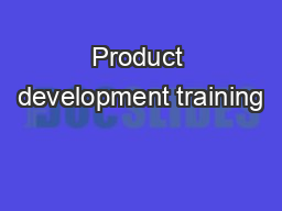 Product development training