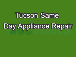 Tucson Same Day Appliance Repair