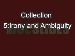 Collection 5:Irony and Ambiguity