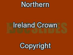 Public Record Office of Northern Ireland Crown Copyright 2008 ...