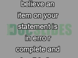 Billing Inquiry Form If you believe an item on your statement is in erro r complete and sign this form