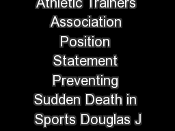 National Athletic Trainers Association Position Statement Preventing Sudden Death in Sports Douglas J