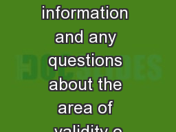 For further information and any questions about the area of validity o