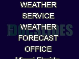NOAA NATIONAL WEATHER SERVICE WEATHER FORECAST OFFICE Miami Florida  http weather